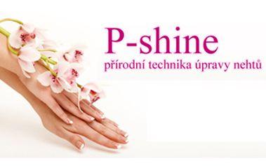 50% na P-shine - Japonskou manikúru. Vaše ruce se budou lesknout jako nikdy v životě, dopřejte jim spoustu vitamínků a ozdravení!