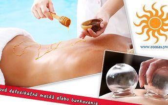 Medová detoxikačná masáž alebo vákuová masáž - bankovaním, za polovičnú cenu. Kupón do ROMAS.YW v hodnote 11,95€ teraz len za 5,90€