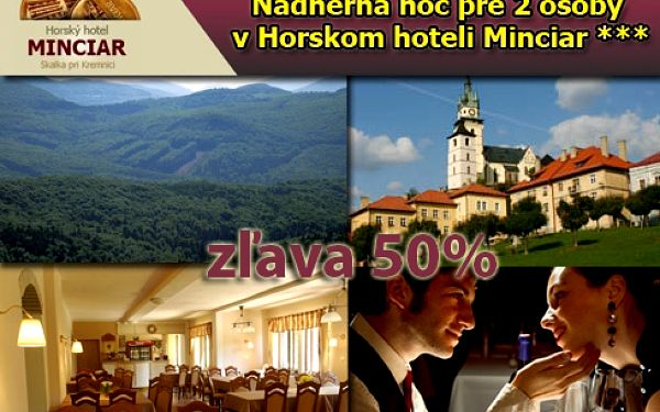 Ubytovanie v hoteli v čarokrásnom srdci Kremnických hôr pre 2 alebo 3 osoby za polovičnú cenu!