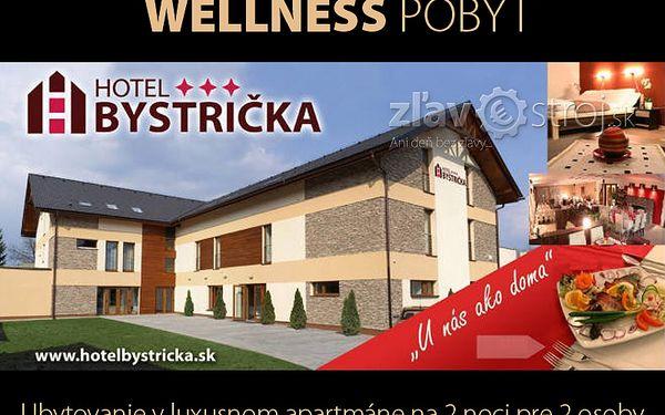 Wellness pobyt pro 2 osoby na 3 dny a 2 noci v luxusním apartmánu hotelu Bystrička nyní jen za 3830 CZK