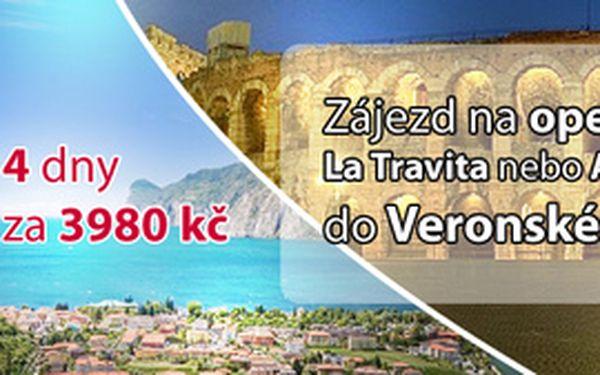 4-denní zájezd na operu La Traviata nebo Aida do Veronské arény s návštěvou Lago di Garda za 3980 Kč po 34% slevě