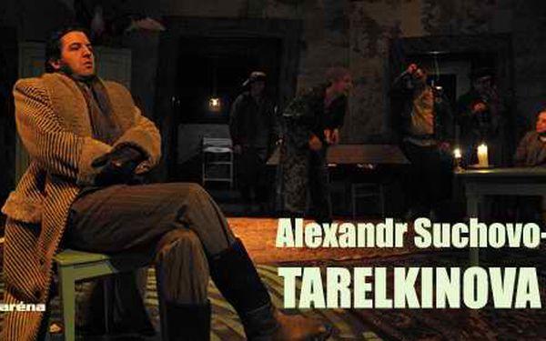 100 Kč za vstupenku na hru Tarelkinova smrt *11. května v 18.30 * KSA