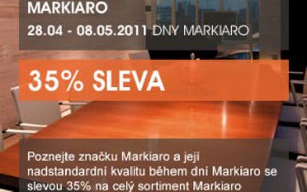 OCHUTNEJTE LUXUS MARKIARO , 28.04 - 08.05.2011 DNY MARKIARO. Připravili jsme pro vás neopakovatelné setkání s luxusem, prestiží a kvalitou značky Markiaro. Poznejte značku Markiaro a její nadstandardní kvalitu během dní Markiaro se slevou 35% na vše!
