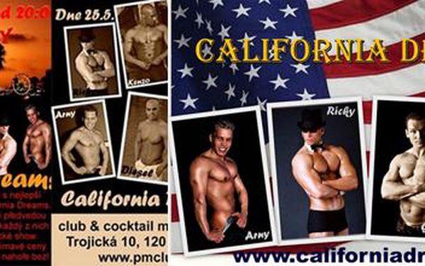 Užij si skvělou dámskou jízdu jen za 149,- Kč! Nejlepší česká striptýzová skupina California Dreams to rozbalí 25.5. v pražském PM Clubu.