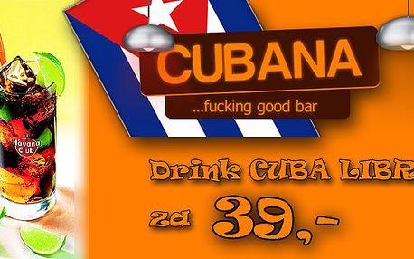 CENOVÁ BOMBA!!! Jen 39,- Kč za originální kubánský osvěžující drink Cuba libre ve stylovém baru CUBANA