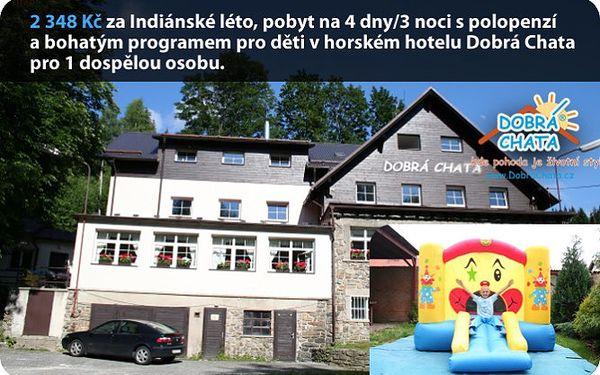 2 348 Kč za Indiánské léto, pobyt na 4dny/3 noci s polopenzí a bohatým programem pro děti v horském hotelu Dobrá Chata pro 1 dospělou osobu.