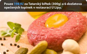 Pouze 198 Kč za Tatarský biftek (300g) a 12 dozlatova opečených topinek v restauraci U Lípy.