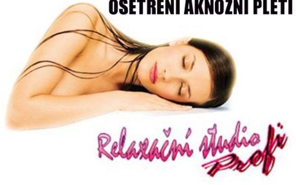 90minutové OŠETŘENÍ AKNÓZNÍ PLETI řadou anti-akné za pouhých 295 Kč! Přijďte si užít 90 minut péče o Vaší pleť v příjemné atmosféře Relaxačního studia Profi v Brně, vždyť krásná pleť je základem!!!