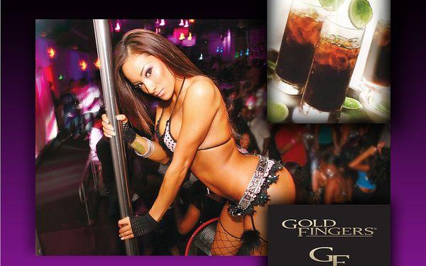Cuba libre a vstup do goldfingers, luxusního night clubu, jen za 89 kč! Tato jedinečná nabídka je opět tady!