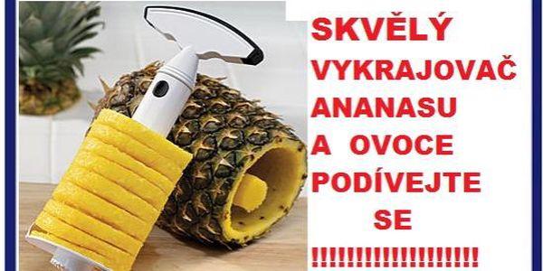 Hubneme!Máme báječný vykrajovač na ananas za cenu 189kč včetně poštovného