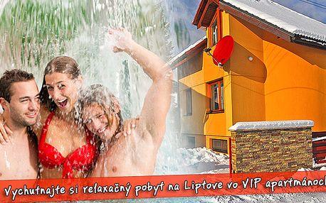 Super relaxační pobyt na Liptově pro 4 osoby na 4 dny, nebo pro 2 osoby na 7 dní jen za 4030 Kč. Ubytování ve VIP apartmánech + celodenní vstup do aquaparku Dolný Kubín.