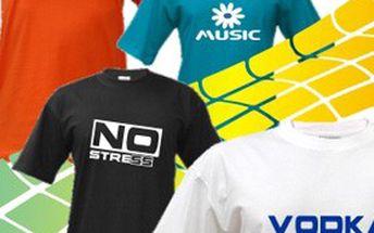TIP NA DÁREK: Stylové tričko s kvalitním TRVANLIVÝM potiskem. POTĚŠÍ i rozesměje vaše přátele! VELKÝ výběr barev + MOTIVŮ potisku