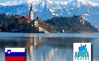 5-dňový fantastický výlet do Slovinska! Spoznajte najkrajšiu scenériu JULSKÝCH ÁLP, SLOVINSKÉHO KRASU a hlavného mesta ĽUBĽANY!