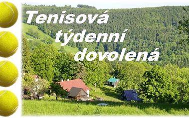TÝDENNÍ TENISOVÁ DOVOLENÁ s 15-ti hodinami tenisu s trenérem, plnou penzí, wellness, grilováním a výlety v Jizerských horách!