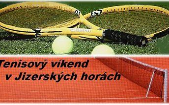 Luxusní sportovní víkend s tenisem, plnou penzí, trenérem, wellness, grilováním, v Jizerských horách pro 2 osoby a nejen pro milovníky tenisu..