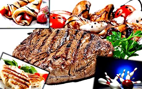 Steak, palačinky a bowling pro dva! Prožijte skvělý večer ve dvou včetně bohaté večeře a bowlingu!