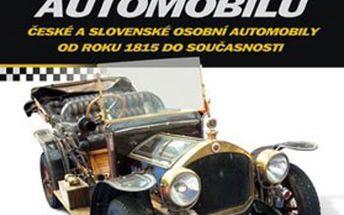 Knižní bestseller – ENCYKLOPEDIE AUTOMOBILŮ. České a slovenské osobní automobily od roku 1815 do současnosti