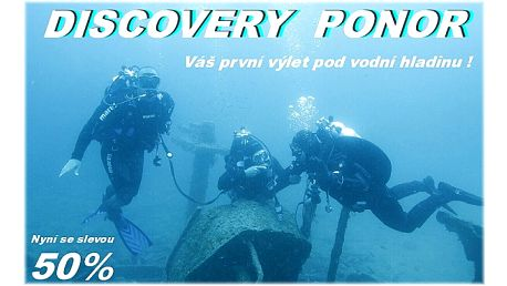 Discovery ponor, váš výlet pod vodní hladinu!