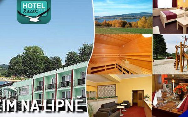 Zažijte romantiku či relax v krásné přírodě u Lipenské přehrady v Hotelu Racek ***! Třídenní pobyt pro 2 osoby s polopenzí, wellness a fitness za krásných 1999 kč !