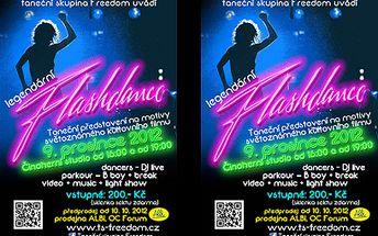 Na taneční představení Flashdance za 99 Kč! 2 hodiny s taneční skupinou Freedom!