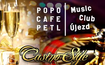 """Silvestrovský mejdan """"Casino Style"""" ve známém PopoCafePetl Újezd!"""