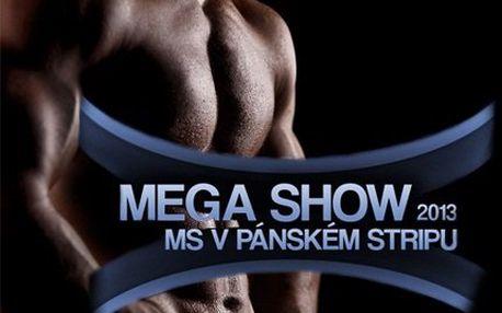 Vstupenky na exhibici nejlepších striptérů!