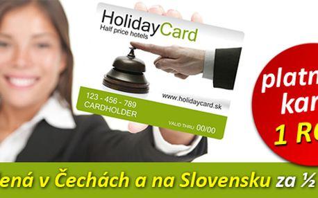 HolidayCard - dovolená za ½ cenu! V Čechách i na Slovensku. S oblíbenou roční kartou HolidayCard přenocujete v průběhu celého roku ve všech dostupných hotelech, penzionech a jiných ubytovacích zařízeních v Čechách a na Slovensku za poloviční cenu! Investice do karty se rychle vrátí, zpravidla již při prvním přenocování.