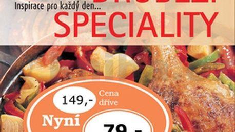 Drůbeží speciality. Smažené, pečené, dušené, marinované – všechny lahůdky vřele doporučujeme.