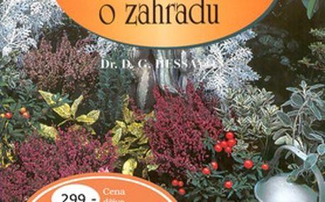 Snadná péče o zahradu. Jak udržet krásnou a zajímavou zahradu při nenáročné péči.