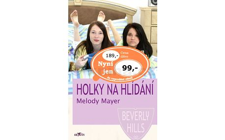 Kniha Holky na hlídání od autorky Melody Mayer.