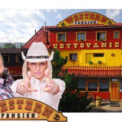 Westernový pobyt za 2019 Kč! 4 dny na Slovensku PRO DVA!