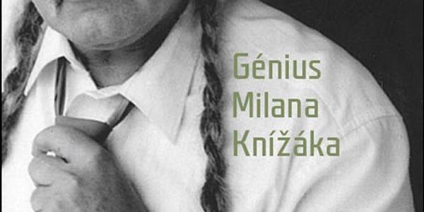 Kniha Génius Milana Knížáka