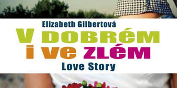 Kniha V dobrém i ve zlém - Jak jsem se smířila s manželstvím