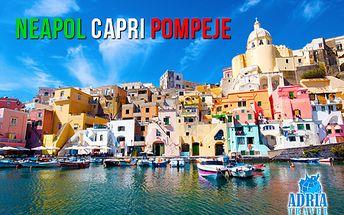 Navštívte jeden z najkrajších ostrovov sveta Capri, vystúpte na sopku Vezuv a spoznajte históriu Pompejí s CK Adria Travel!