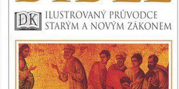 John Bowker: Bible - Ilustrovaný průvodce starým a novým zákonem