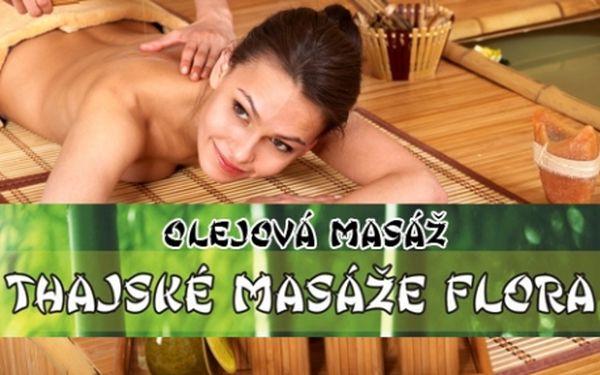 Thajské masáže Flóra! 60 min. THAJSKÉ OLEJOVÉ masáže či masáže ZAD a ŠÍJE v profesionálním salonu! Exkluzivní odpočinek díky šikovným rukám rodilých Thajek!