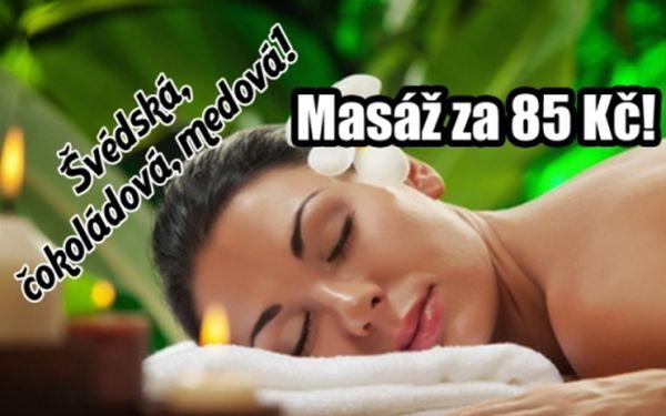 NEUVĚŘITELNÁ CENA! 85 Kč za 30 min čokoládovou, medovou nebo švédskou masáž!! Úžasná relaxace pod rukama profesionálů na P-4!!