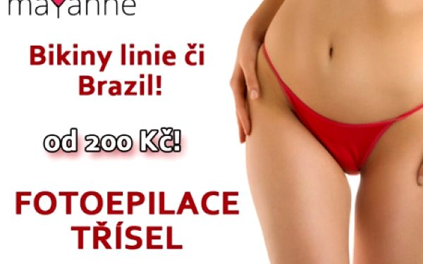 IPL - FOTOEPILACE TŘÍSEL Bikini-line za 200 Kč nebo Brazílie za 319 Kč v salonu MAYANNE. Zbavte se chloupků bezbolestně, rychle a bezpečně....