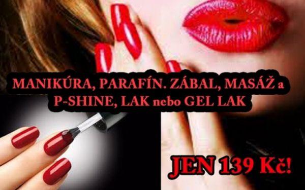 Fantastická cena za balíček: manikúra, parafínový zábal, masáž a p-shine, lak nebo gel lak v centru!!!