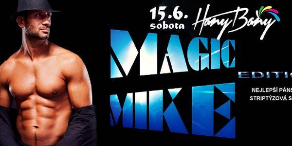 Žhavá striptýzová show Magic Mike Edition