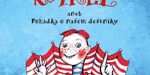 Wagnerová Magdalena: Karel aneb Pohádka o našem deštníku