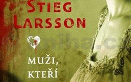 Muži, kteří nenávidí ženy (brož.), Larsson Stieg