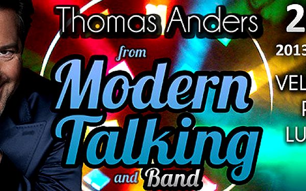 Koncert Thomas Anders and the Modern Talking Band