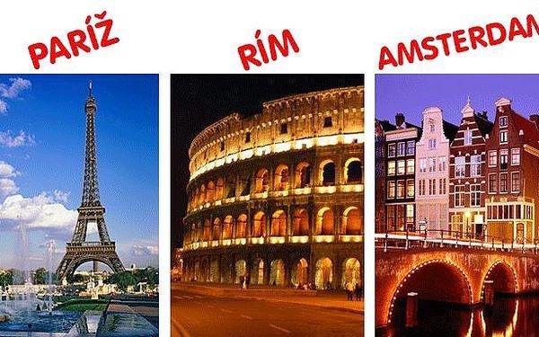 Paríž, Rím, alebo Amsterdam? Vyberte si svoj zájazd za skvelú cenu len 129 €
