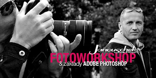 Fotografické kurzy u Radovana Janouschka