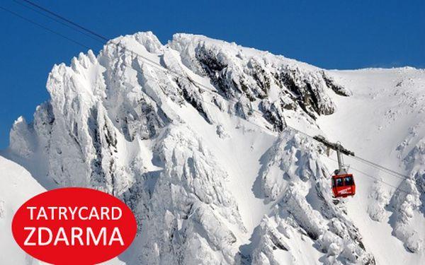 Zima ve Vysokých Tatrách pro DVA na 4 a více dní s Tatrycard a dalšími výhodami