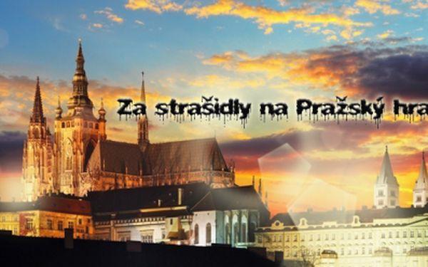 ZA STRAŠIDLY NA PRAŽSKÝ HRAD! Poznejte Pražský hrad zcela netradičně při nápínavém, dvouhodinovém putování po stopách strašidel, zjevení a duchů! Vstup za pouhých 159 Kč! Pojďte se s námi bát! Zaručená zábava pro malé i velké!