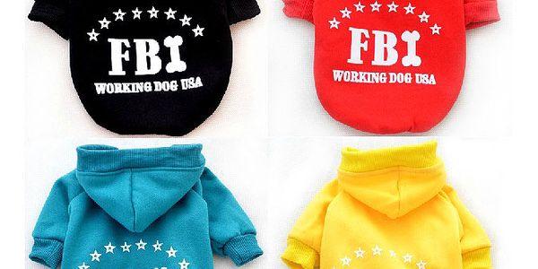 Obleček pro pejsky - mikina s nápisem FBI a poštovné ZDARMA! - 36106645
