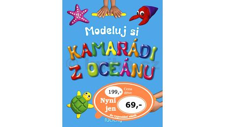 Modeluj si Kamarádi z oceánu