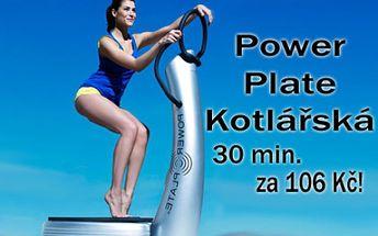 30 min. cvičení na POWERPLATE S TRENÉREM v moderním studiu Power Plate Kotlářská v samém centru Brna! Fantasticky účinné cvičení pod dohledem zkušeného odborníka pro nejrychlejší hubnutí!